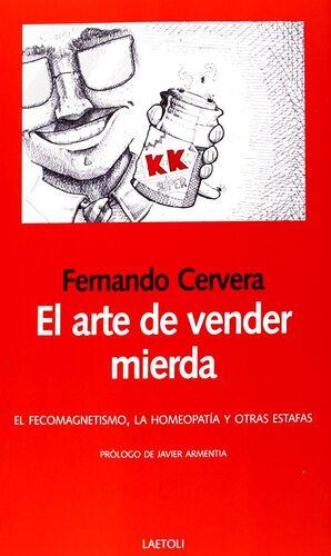 ARTE DE VENDER MIERDA EL
