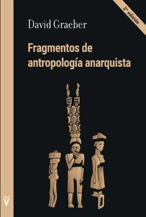 FRAGMENTOS DE ANTROPOLOGIA ANARQUISTA