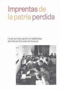 IMPRENTAS DE LA PATRIA PERDIDA