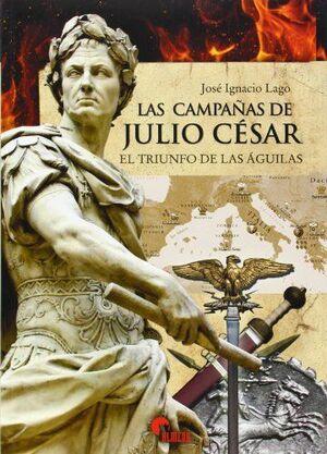 LAS CAMPAÑAS DE JULIO CESAR