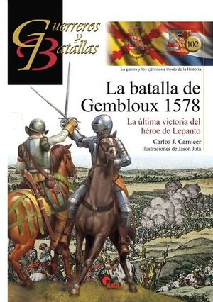 LA BATALLA DE GEMBLOUX 1578