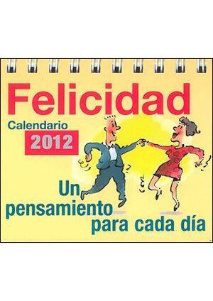 CALENDARIO DE LA FELICIDAD 2012