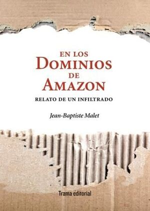 EN LOS DOMINIOS DE AMAZON  RELATO DE UN INFILTRADO