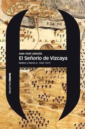 SEÑORÍO DE VIZCAYA, EL