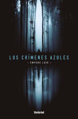 CRIMENES AZULES, LOS