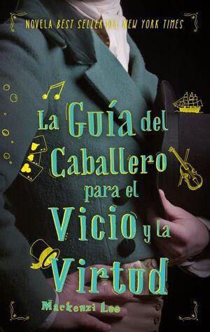GUIA DEL CABALLERO PARA EL VICIO Y LA VIRTUD