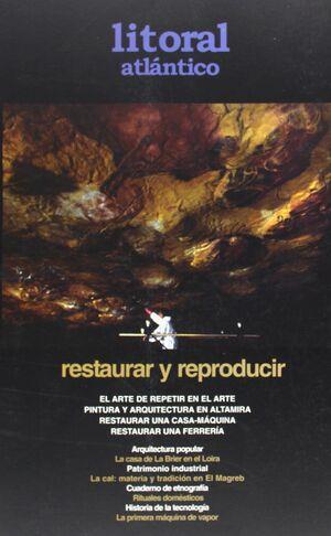 LITORAL ATLÁNTICO. RESTAURAR Y REPRODUCIR