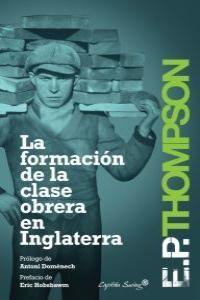 LA FORMACIÓN DE LA CLASE OBRERA EN INGLATERRA