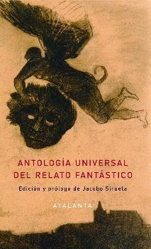 ANTOLOGIA UNIVERSAL DEL RELATO FANTASTICO