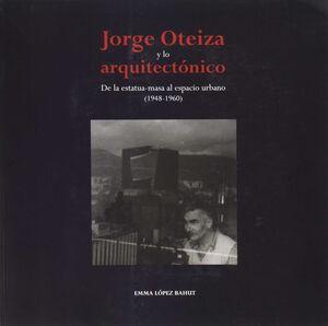JORGE OTEIZA Y LO ARQUITECTÓNICO