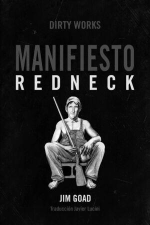 MANIFIESTO REDNECK - 4ª ED