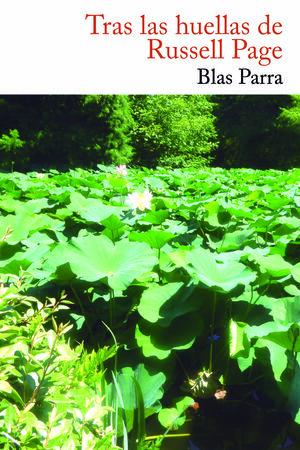 TRAS LAS HUELLAS DE RUSSELL PAGE, MAESTRO DE JARDINEROS