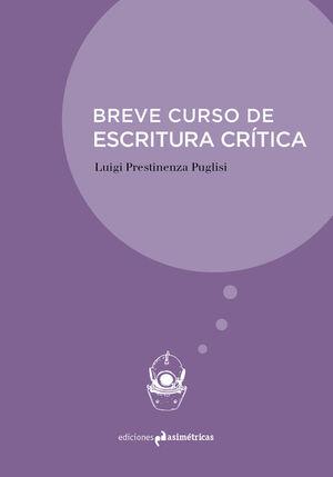 BREVE CURSO DE ESCRITURA CRÍTICA