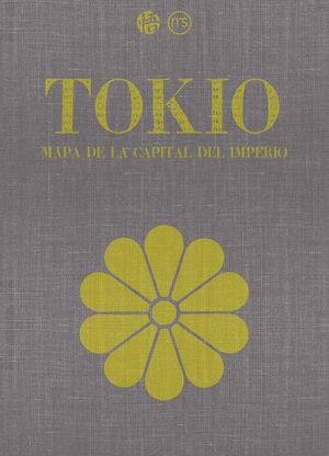 TOKIO: MAPA DE LA CAPITAL DEL IMPERIO