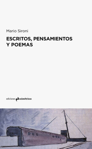 MARIO SIRONE. ESCRITOS PENSAMIENTOS POEMAS