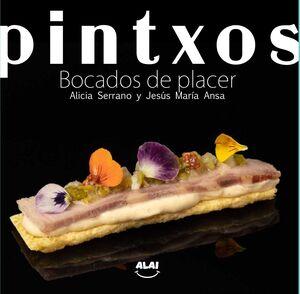 PINTXOS. BOCADOS DE PLACER