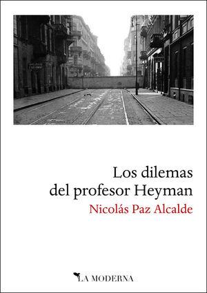 LOS DILEMAS DEL PROFESOR HEYMAN