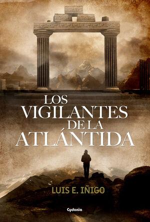 LOS VIGILANTES DE LA ATLáNTIDA