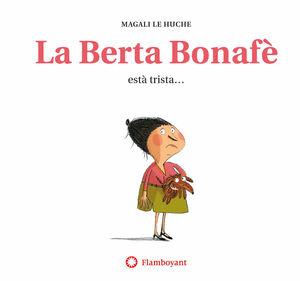 BERTA BONAFE ESTA TRISTA