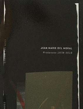 JEAN MARIE DEL MORAL PROCESSOS 1978-2018