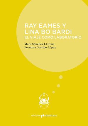 RAY EAMES Y LINA BO BARDI