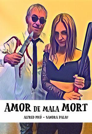 AMOR DE MALA MORT