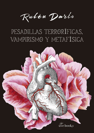 PESADILLAS TERRORÍFICAS, VAMPIRISMO Y METEFÍSICA