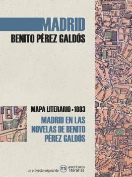 MADRID EN LAS NOVELAS DE BENITO PÉREZ GALDÓS
