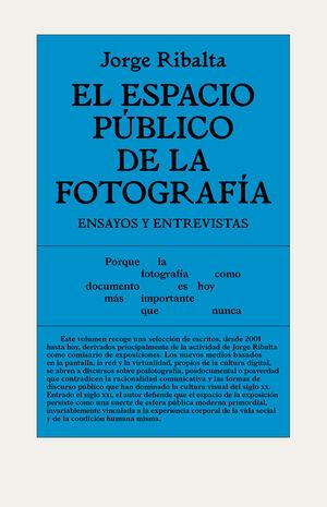 EL ESPACIO PÚBLICO DE LA FOTOGRAFÍA