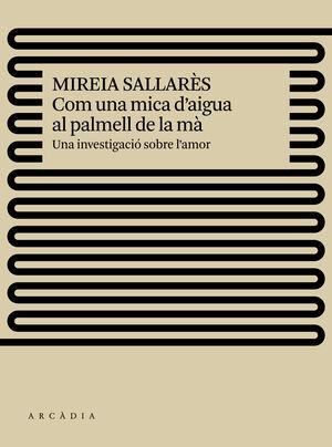 COM UNA MICA D'AIGUA AL PALMELL DE LA Mà