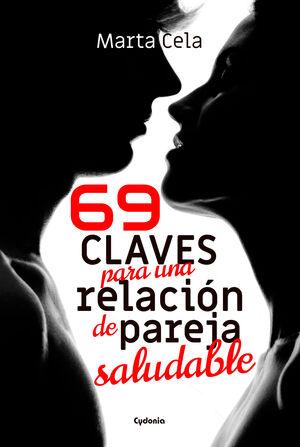 69 CLAVES PARA UNA RELACIóN DE PAREJA SALUDABLE