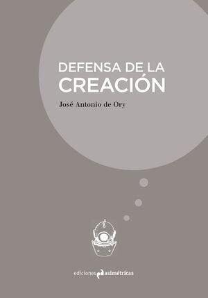 DEFENSA DE LA CREACIÓN