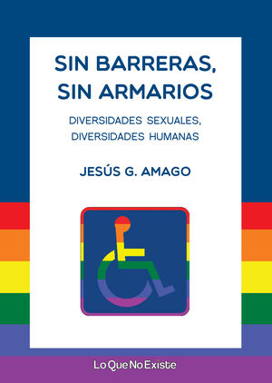 SIN BARRERAS, SIN ARMARIOS