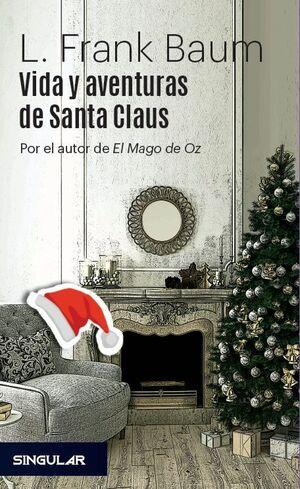 VIDA Y AVENTURAS DE SANTA CLAUS