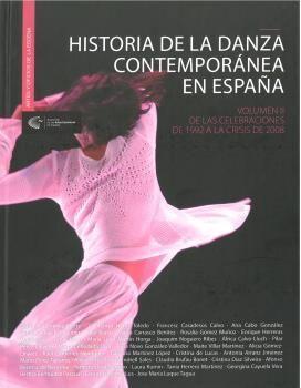 HISTORIA DE LA DANZA CONTEMPORÁNEA EN ESPAÑA VOL II