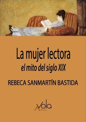 LA MUJER LECTORA: EL MITO DEL SIGLO XIX