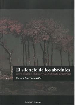EL SILENCIO DE LOS ABEDULES