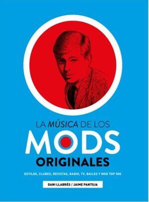 MUSICA DE LOS MODS ORIGINALES, LA