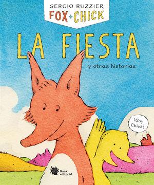 FOX + CHICK. LA FIESTA Y OTRAS HISTORIAS