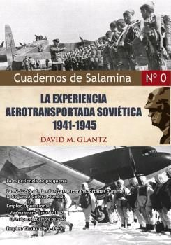 LA EXPRIENCIA AEROTRANSPORTADA SOVIÉTICA, 1941-45