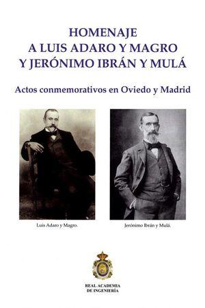 HOMENAJE A LUIS ADARO Y MAGRO Y JERONIMO IBRAN Y MULA