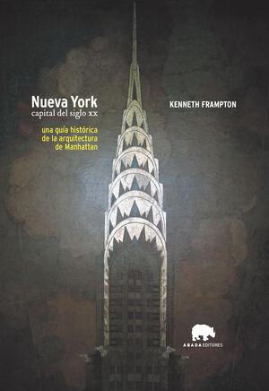 NUEVA YORK, CAPITAL DEL SIGLO XX