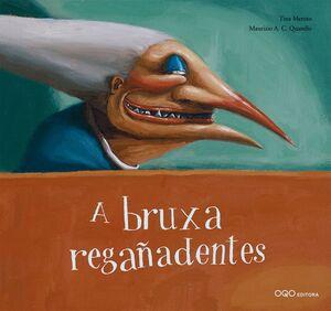 A BRUXA REGAñADENTES