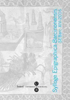 SYLLOGE EPIGRAPHICA BARCINONENSIS, XIV