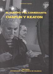 EL CUERPO Y EL COMEDIANTE: CHAPLIN Y KEATON
