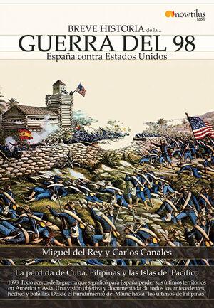 BREVE HISTORIA DE LA GUERRA DEL 98