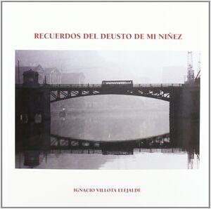 RECUERDOS DE DEUSTO DE MI NIÑEZ