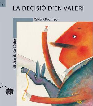 LA DECISIó D'EN VALERI