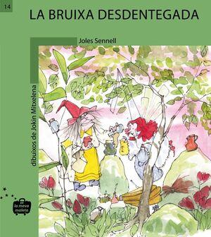 LA BRUIXA DESDENTEGADA (C)