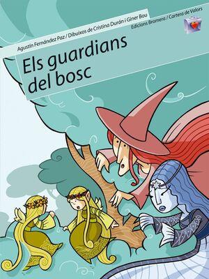 ELS GUARDIANS DEL BOSC